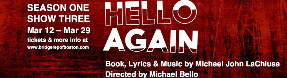 Hello Again… A Play by Michael John LaChiusa and Directed by Michael Bello